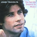John Travolta - You Set My Dreams to Music альбом