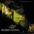 John Travolta - A Love Song for Bobby Long альбом