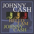 Johnny Cash - Hello, I'm Johnny Cash - 18 Cash Classics album