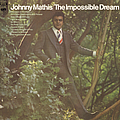 Johnny Mathis - The Impossible Dream album