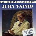 Juha Vainio - 20 Suosikkia / Käyn ahon laitaa album