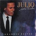 Julio Iglesias - Mi Vida: Grandes Exitos (disc 1) album