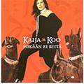 Kaija Koo - Mikään ei riitä album
