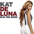 Kat Deluna - Run The Show альбом
