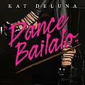 Kat Deluna - Dance Bailalo альбом