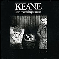 Keane - Live Recordings 2004 альбом