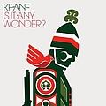 Keane - Is It Any Wonder? (International Maxi) album