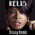 Kelis - Bossy Remix EP album