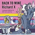 Kelis - Back to Mine: Richard X album