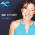 Kelly Clarkson - Kelly, Kelly, Kelly - Live On American Idol album