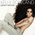Kelly Rowland - Grown Woman album