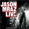 Jason Mraz - Tonight Not Again/Live at Eagles Ballroom album
