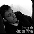 Jason Mraz - Homemade album