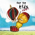 Jason Mraz - For the Kids Too! album