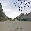 Jason Upton - Trusting The Angels album