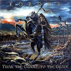 Korozy - From the Cradle to the Grave альбом