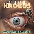 Krokus - The Best of Krokus: Stayed Awake All Night альбом