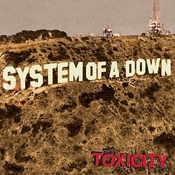 System Of A Down - Toxicity альбом