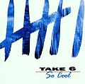Take 6 - So Cool album