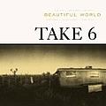 Take 6 - Beautiful World album