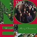 Take 6 - We Wish You A Merry Christmas album