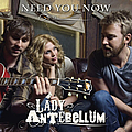 Lady Antebellum - Need You Now - Single album