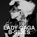 Lady GaGa - B-Sides album