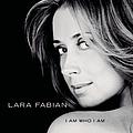 Lara Fabian - I Am Who I Am альбом