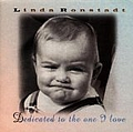 Linda Ronstadt - Dedicated to the One I Love альбом
