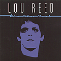 Lou Reed - The Blue Mask album