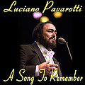 Luciano Pavarotti - A Song to Remember album