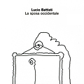 Lucio Battisti - La sposa occidentale альбом