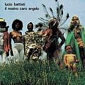 Lucio Battisti - Il nostro caro angelo альбом