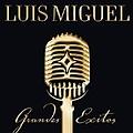Luis Miguel - Grandes Exitos (disc 1) album