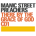 Manic Street Preachers - There by the Grace of God альбом