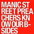 Manic Street Preachers - Know Our B-Sides альбом