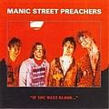Manic Street Preachers - You Want Blood ... альбом