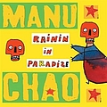 Manu Chao - Rainin In Paradize - EP альбом