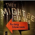 They Might Be Giants - Factory Showroom album