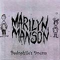 Marilyn Manson - 4-17-93 Pedophile's Dream (Fort Lauderdale) альбом