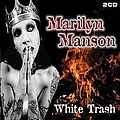 Marilyn Manson - White Trash альбом