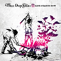 Three Days Grace - Life Starts Now album