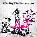 Three Days Grace - Life Starts Now альбом