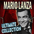 Mario Lanza - The Ultimate Collection альбом