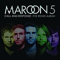 Maroon 5 - Call And Response: The Remix Album album