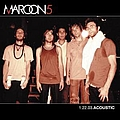 Maroon 5 - 1.22.03 Acoustic album