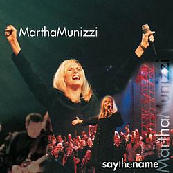 Martha Munizzi - Say the Name album