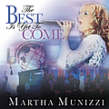 Martha Munizzi - The Best is Yet to Come album
