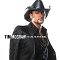 Tim Mcgraw - Live Like You Were Dying album