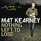 Mat Kearney - Nothing Left to Lose album